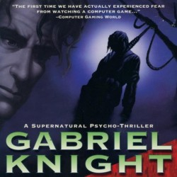 Gabriel Knight : Sins of the Fathers (PC Version)