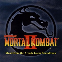 Mortal Kombat II - Music From the Arcade Game Soundtrack
