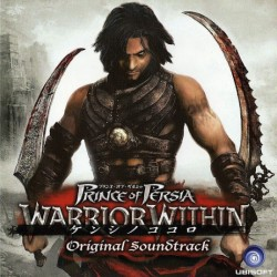 Prince of Persia : Warrior Within Original Soundtrack