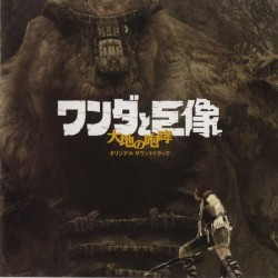 Shadow of the Colossus Original Soundtrack : Roar of the Earth
