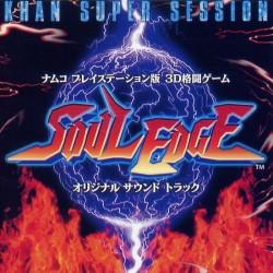 Soul Edge Original Sound Track Khan Super Session