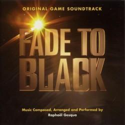 Fade To Black - Original Game Soundtrack