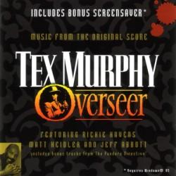 Tex Murphy : Overseer
