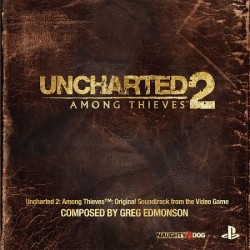 Uncharted 2 : Among Thieves Original Soundtrack From The Video Game