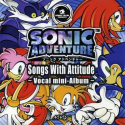Sonic Adventure Songs With Attitude - Vocal Mini-Album