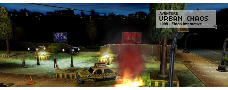 Urban Chaos - Aventure - 1999 - Eidos Interactive