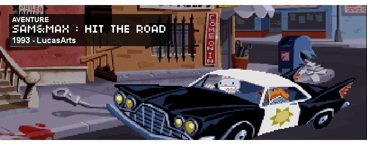 Sam & Max: Hit the Road - Aventure - 1993 - LucasArts