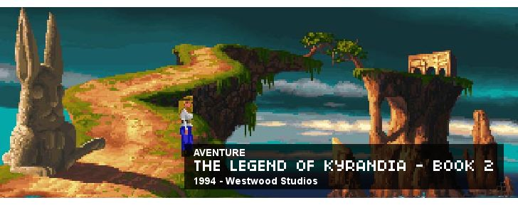 The Legend of Kyrandia Book 2 - The Hand of Fate - Aventure - 1994 - Westwood Studios